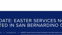 Easter Services Now Permitted in San Bernardino County